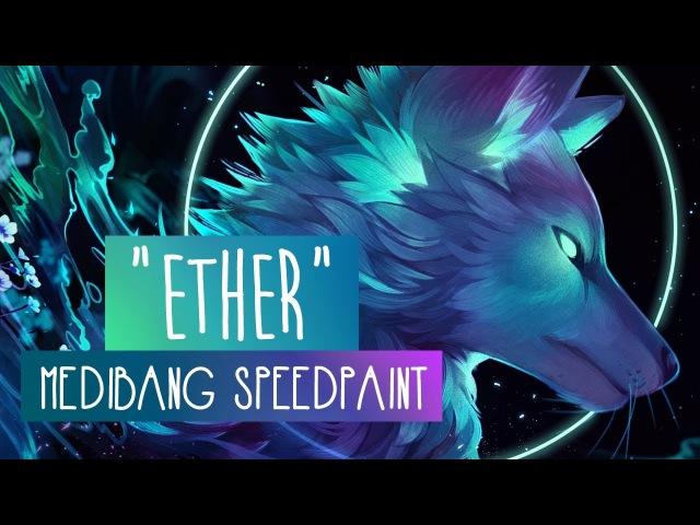 Ether | SPEEDPAINT | Medibang Paint Pro