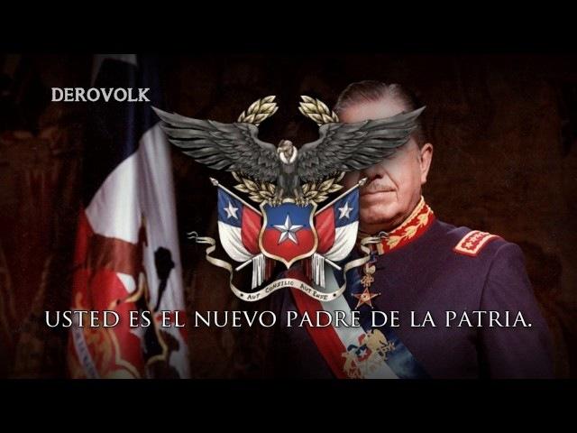 Chilean Dictatorship Song REMAKE Mi general Augusto Pinochet