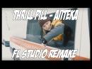 КАК СДЕЛАТЬ БИТ THRILL PILL - АПТЕКА FL STUDIO REMAKE