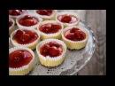 Мини Чизкейки с Клубникой   Mini Cheesecakes with Strawberry   Tanya Shpilko