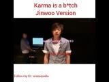 WINNER X INNER CIRCLE = FATE on Instagram Karma is a btch Jinwoo Version