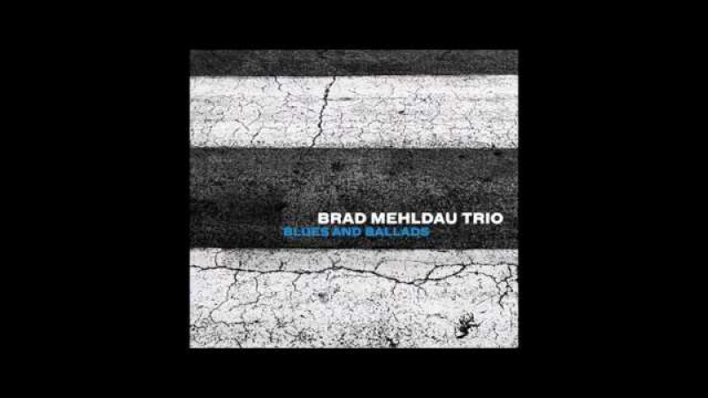 Brad Mehldau Trio - And I Love Her / Tres Palabras / Bewitched, Bothered And Bewildered /..