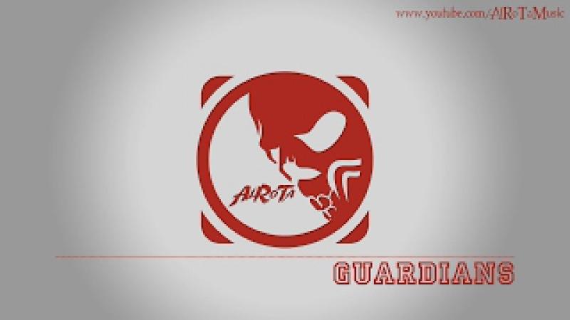 Guardians by Johannes Bornlöf - [Action Music]