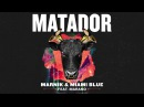 Marnik Miami Blue - Matador (ft. Marano) | Dim Mak Records