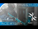 Counter-Strike Global Offensive. Aces 10,11.