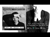 Andrew Jimovsky - Let Me Hold You (Official Audio)