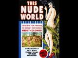 This Nude World / Этот обнажённый мир (1932)