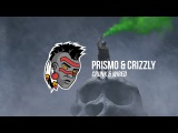 Prismo x Crizzly - Crunk &amp Wired
