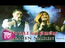 TALIB TALE feat ŞƏBNƏM NARIN NARIN video 2016 hit