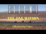 The One Within - Silent - Official Lyric Video - Hard Rock - a.o.r melodic rock