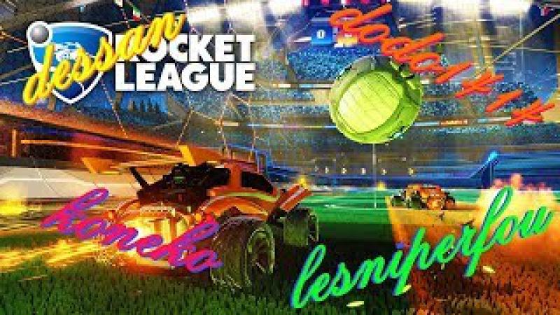 Rocket League - L'équipe des bras cassés - Coop avec dessan, dodo1414 et koneko - 1080p60 - Fr