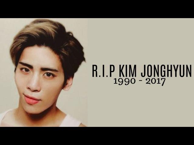 R.I.P Kim Jonghyun | So Goodbye 「 FMV 」