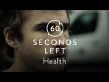 HEALTH - 60 Seconds Left