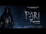 Pari Exclusive Hindi Movie official Trailer 2018