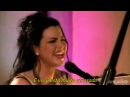 Evanescence - Call Me When You're Sober - Legendado (Acoustic)