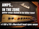 AMPS IN THE ZONE 1 late 60's/early 70's Marshall lead spec amps