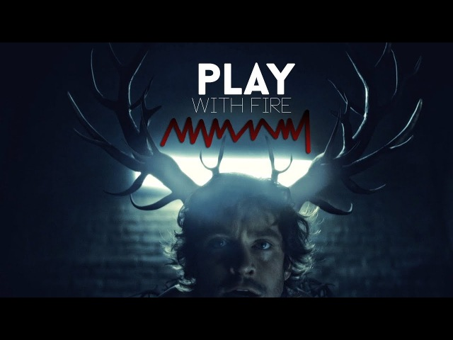 Hannibal ; play with fire