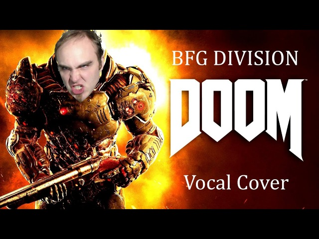 [Music] Cyril the Wolf - BFG Division (DOOM 2016 VOCAL COVER) | CtW