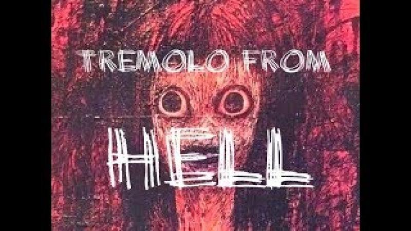 Глеб Олейник TREMOLO from HELL