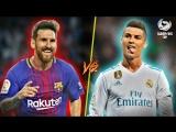 Лионель Месси vs. Криштиану Роналду | Голы и финты 2018