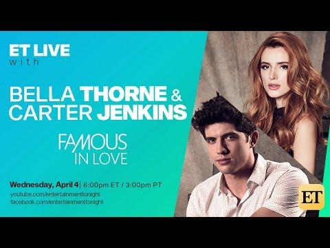 ET LIVE Bella Thorne Carter Jenkins | TODAY @ 315 pm PST!