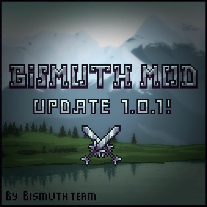 Bismuth Mod 1.0.1 [tModLoader 0.9.1][1.3.4.4]