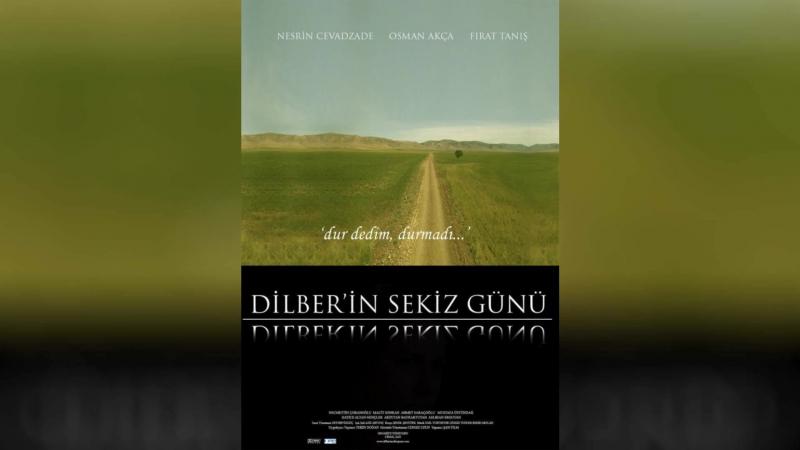 Восемь дней Дилбер (2008) | Dilberin sekiz g