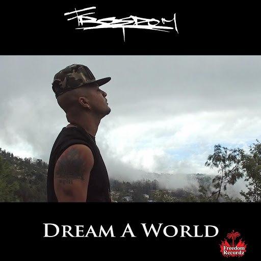 Freedom альбом Dream a World