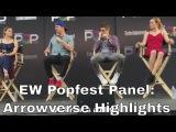 EW Popfest - Arrowverse Panel w/ Caity Lotz, Grant Gustin, Melissa Benoist, Stephen Amell and Greg