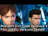 Resident Evil Code Veronica X PS4PS4 Pro - EU and US Versions Tested