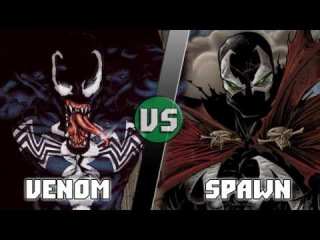 Веном (Эдди Брок) vs Спаун / Venom (Marvel) vs Spawn - Кто кого? [bezdarno]