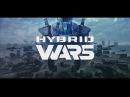 Прохождение Hybrid Wars от WG LABS Взгляд изнутри