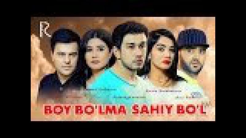 Boy bolma sahiy bol ozbek film Бой булма сахий бул узбекфильм