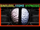 Ultimate Binaural/ASMR/Out-of-Body Hypnosis - Caution Permanent Transformation