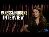 Vanessa Hudgens Amazing Interview In 2017 - Celebrity Interviews