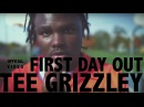 Tee Grizzley First Day Out
