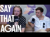 Two Door Cinema Club im Interview   Say That Again?!