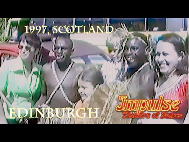 1997, Edinburgh Festival Fringe| DANCE THEATRE