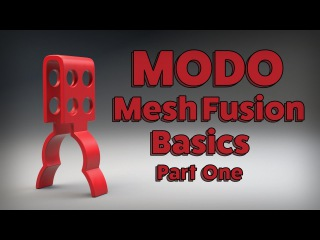 MODO: Mesh Fusion Basics Part One
