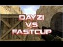 DAYZI_vs_fastcup