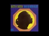 Betty Carter - 'Round Midnight ( Full Album )