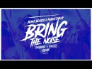 Benny Benassi Public Enemy - Bring The Noise (TWISTERZ Remix)