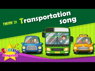 Theme 31. Transportation song - car bus taxi - The Wheels on the Bus | Learning English for Kids