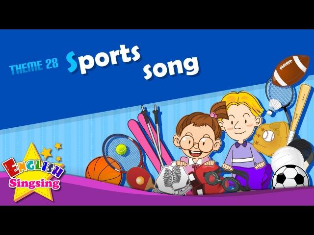 Theme 28. Sports song - I like baseball | ESL Song Story - Learning English for Kids