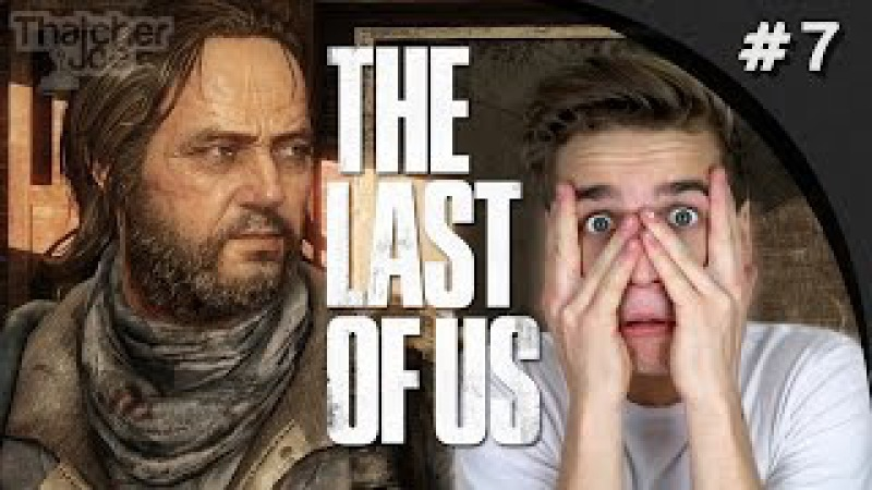 I HATE YOU BILL! - Last of us 7