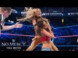FULL MATCH  Nikki Bella vs. Carmella WWE No Mercy 2016 (WWE Network Exclusive)
