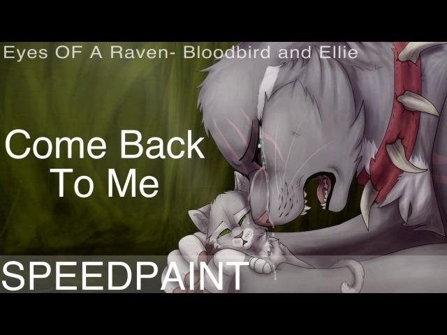 Come back to me - E.O.A.R Speedpaint