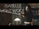 Isabelle lightwood ll ain't my fault