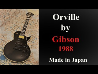 Orville by Gibson Les Paul Custom 1988 Made in Japan(Long Tenon Neck)