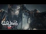 Halo Wars 2 – «Atriox» TGA 2016 трейлер (XONE/WIN10)